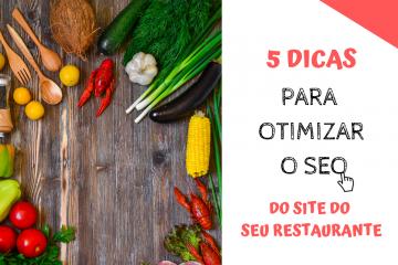 5 dicas para otimizar o site do seu restaurante